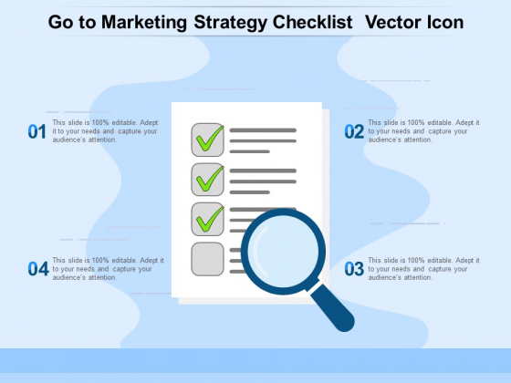 Go To Marketing Strategy Checklist Vector Icon Ppt PowerPoint Presentation Ideas Images PDF