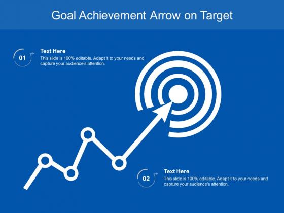 Goal Achievement Arrow On Target Ppt PowerPoint Presentation Inspiration Outfit PDF