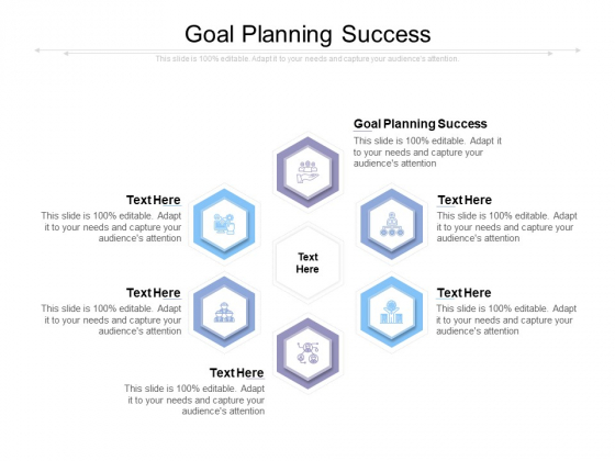 Goal Planning Success Ppt PowerPoint Presentation Infographic Template Infographics Cpb