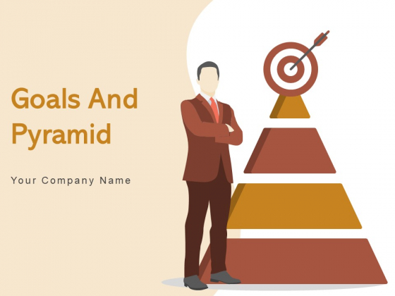 Goals And Pyramid Strategy Marketing Ppt PowerPoint Presentation Complete Deck