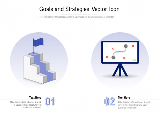 Goals And Strategies Vector Icon Ppt PowerPoint Presentation Layouts Show PDF