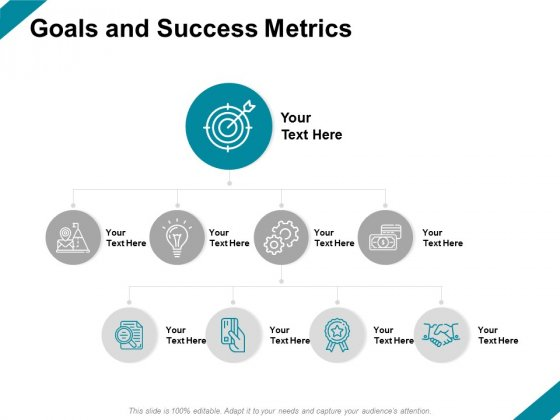 Goals And Success Metrics Ppt PowerPoint Presentation Gallery File Formats