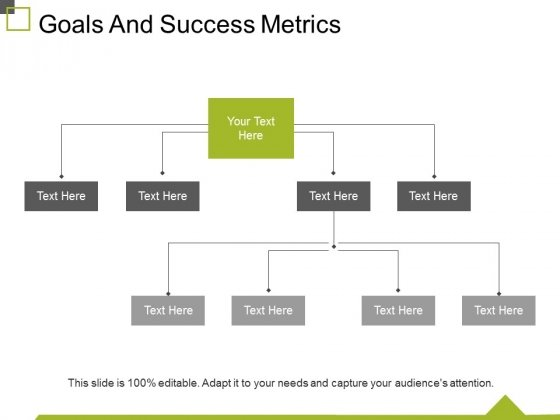 Goals And Success Metrics Ppt PowerPoint Presentation Show Slideshow