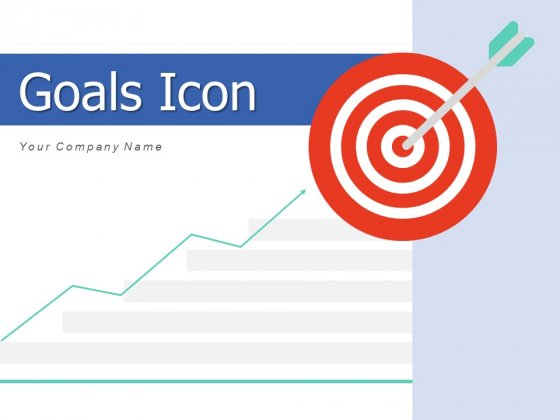 Goals Icon Objectives Arrows Ppt PowerPoint Presentation Complete Deck