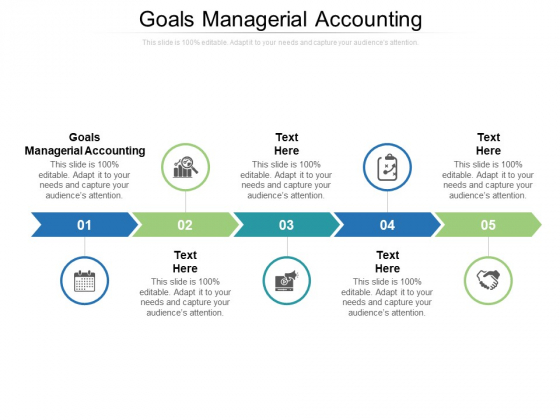 Goals Managerial Accounting Ppt PowerPoint Presentation Infographic Template Styles Cpb