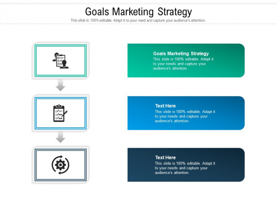 Goals Marketing Strategy Ppt PowerPoint Presentation Layouts Graphics Template Cpb Pdf