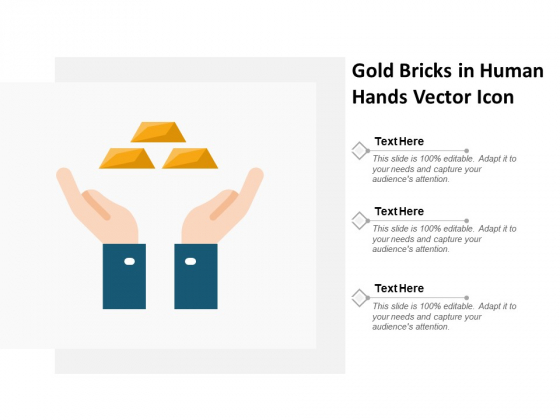 Gold Bricks In Human Hands Vector Icon Ppt PowerPoint Presentation Icon Vector