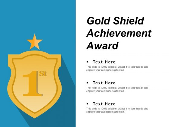 Gold Shield Achievement Award Ppt PowerPoint Presentation Infographic Template Master Slide