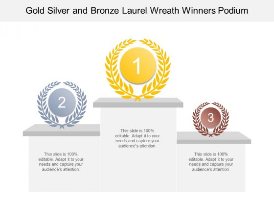 Gold Silver And Bronze Laurel Wreath Winners Podium Ppt PowerPoint Presentation Professional Guide