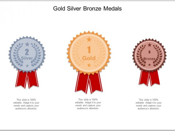 Gold Silver Bronze Medals Ppt PowerPoint Presentation Infographics Ideas