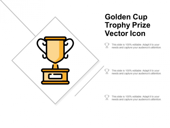 Golden Cup Trophy Prize Vector Icon Ppt Powerpoint Presentation Inspiration Objects