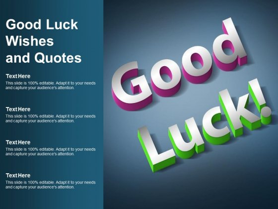 Good Luck Wishes And Quotes Ppt PowerPoint Presentation Outline Information
