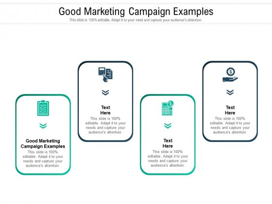 Good Marketing Campaign Examples Ppt PowerPoint Presentation Slides File Formats Cpb Pdf