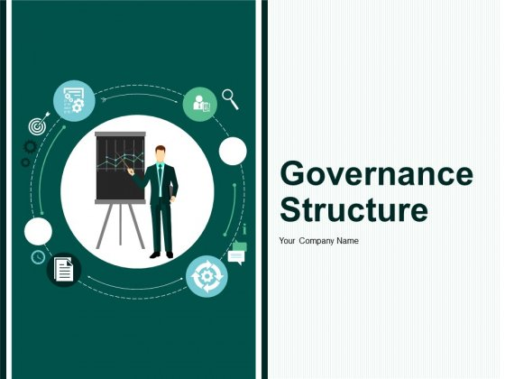 Governance Structure Ppt PowerPoint Presentation Complete Deck With Slides
