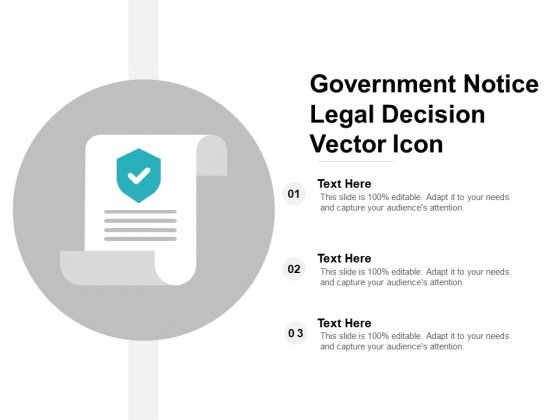 Government Notice Legal Decision Vector Icon Ppt Powerpoint Presentation Professional Format