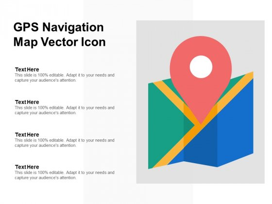 Gps Navigation Map Vector Icon Ppt PowerPoint Presentation Pictures Slide Portrait