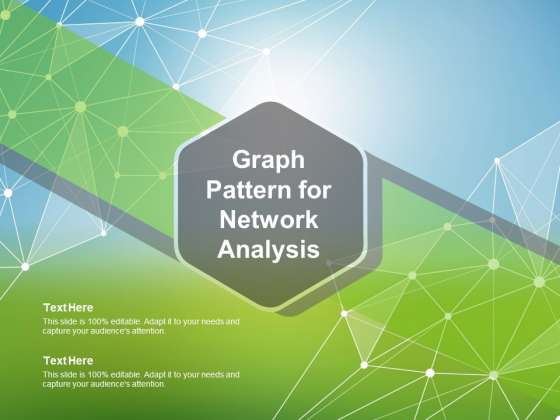 Graph Pattern For Network Analysis Ppt PowerPoint Presentation Infographics Graphics Template