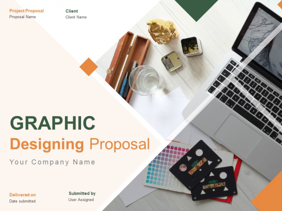 Graphic Design Proposal Ppt PowerPoint Presentation Complete Deck With Slides