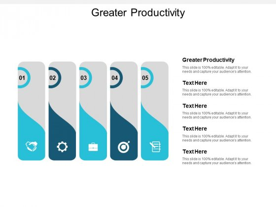 Greater Productivity Ppt PowerPoint Presentation Summary Tips Cpb