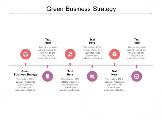 Green Business Strategy Ppt PowerPoint Presentation File Infographics Cpb