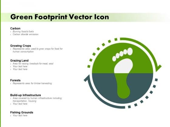 Green Footprint Vector Icon Ppt PowerPoint Presentation Styles Design Ideas