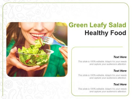 Green Leafy Salad Healthy Food Ppt PowerPoint Presentation Model Inspiration
