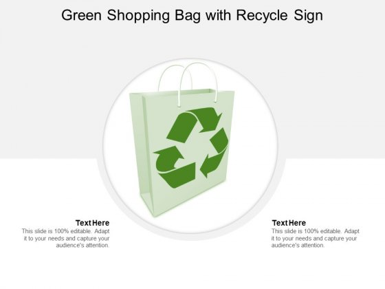 Green Shopping Bag With Recycle Sign Ppt Powerpoint Presentation Summary