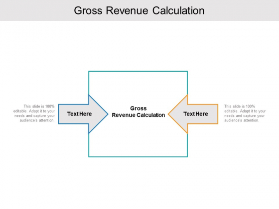 Gross Revenue Calculation Ppt PowerPoint Presentation Gallery Display Cpb Pdf