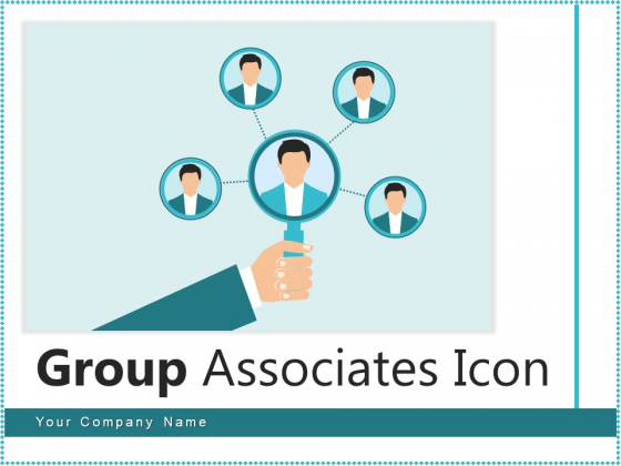 Group Associates Icon Information Project Ppt PowerPoint Presentation Complete Deck