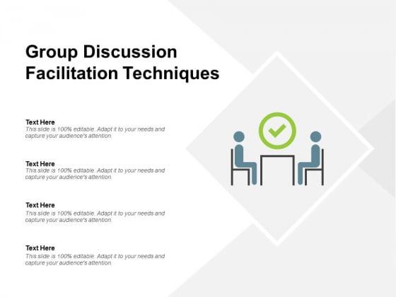 Group Discussion Facilitation Techniques Ppt PowerPoint Presentation File Graphics Download