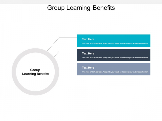 Group Learning Benefits Ppt PowerPoint Presentation Visual Aids Model Cpb