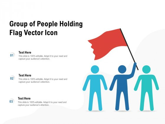Group Of People Holding Flag Vector Icon Ppt PowerPoint Presentation Professional Graphics