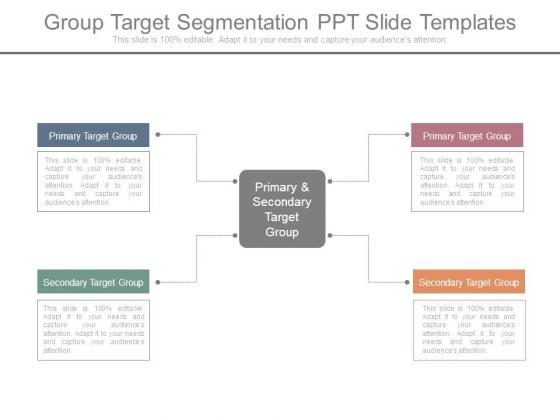 Group Target Segmentation Ppt Slide Templates