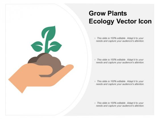 Grow Plants Ecology Vector Icon Ppt PowerPoint Presentation Inspiration Visuals