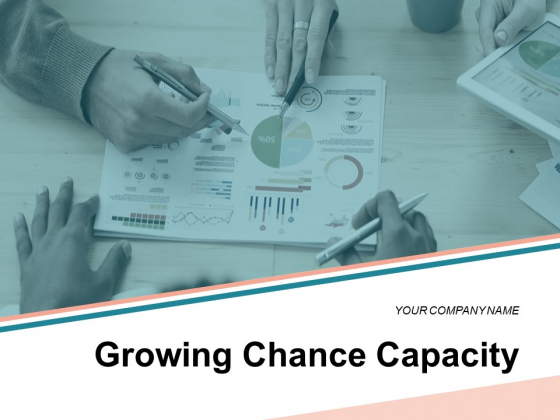 Growing Chance Capacity Opportunity Funnel Market Share Ppt PowerPoint Presentation Complete Deck