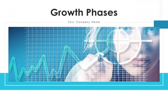 Growth Phases Value Proposition Ppt PowerPoint Presentation Complete Deck With Slides