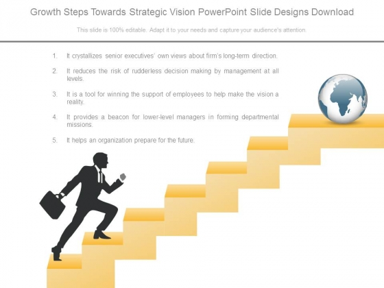 Growth Steps Towards Strategic Vision Powerpoint Slide Designs Download