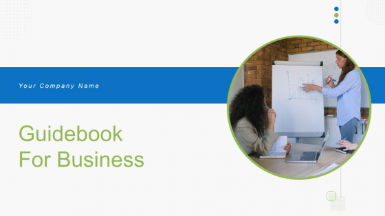 Guidebook For Business Ppt PowerPoint Presentation Complete With Slides
