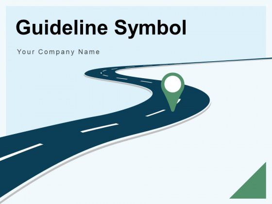 Guideline Symbol Milestones Human Ppt PowerPoint Presentation Complete Deck