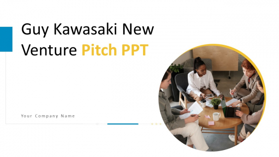 Guy Kawasaki New Venture Pitch PPT Ppt PowerPoint Presentation Complete Deck With Slides