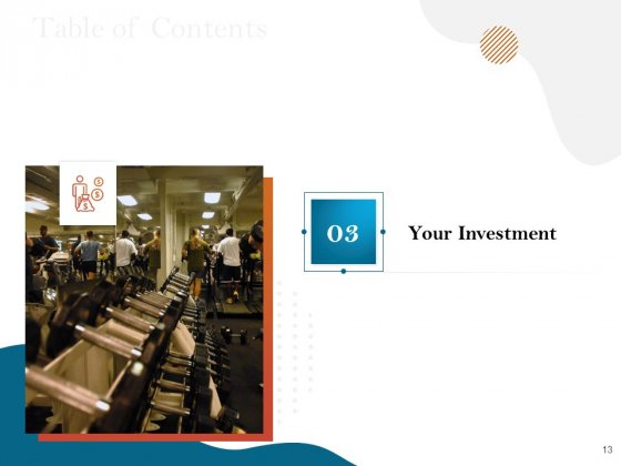 Gym_And_Fitness_Center_Business_Plan_Proposal_Ppt_PowerPoint_Presentation_Complete_Deck_With_Slides_Slide_13