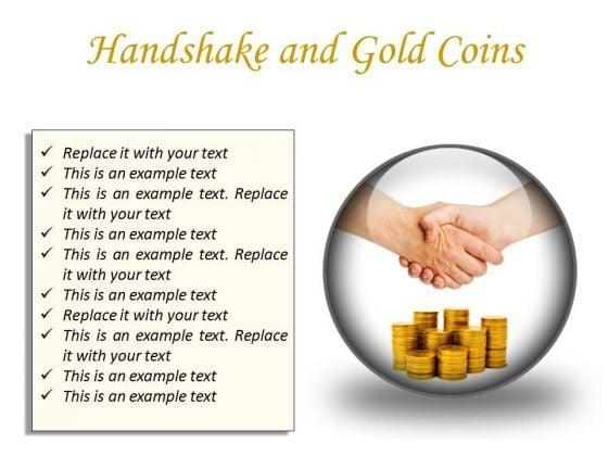 Gold Coins Handshake PowerPoint Presentation Slides C