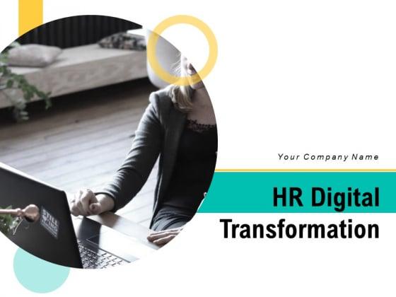 HR Digital Transformation Ppt PowerPoint Presentation Complete Deck With Slides