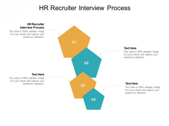 HR Recruiter Interview Process Ppt PowerPoint Presentation Outline Microsoft Cpb Pdf