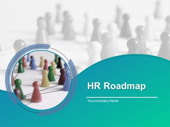 HR Roadmap Ppt PowerPoint Presentation Complete Deck With Slides