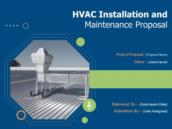 HVAC Installation And Maintenance Proposal Ppt PowerPoint Presentation Complete Deck With Slides