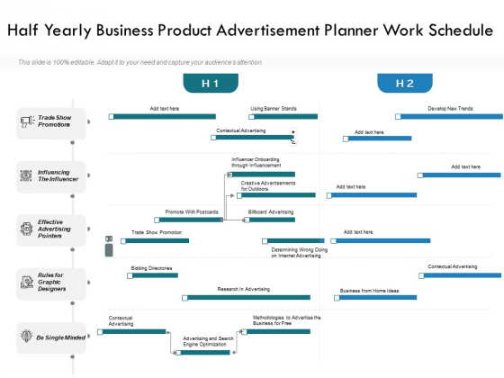 Half_Yearly_Business_Product_Advertisement_Planner_Work_Schedule_Demonstration_Slide_1