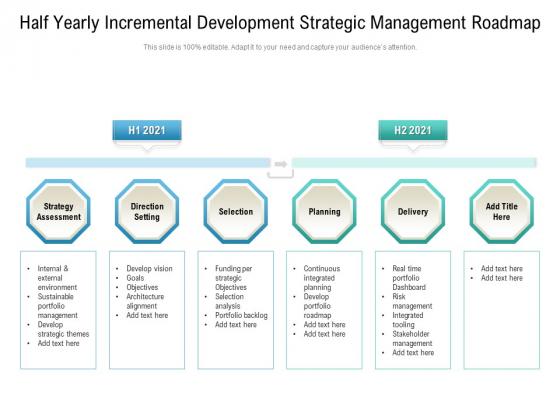 Half_Yearly_Incremental_Development_Strategic_Management_Roadmap_Mockup_Slide_1