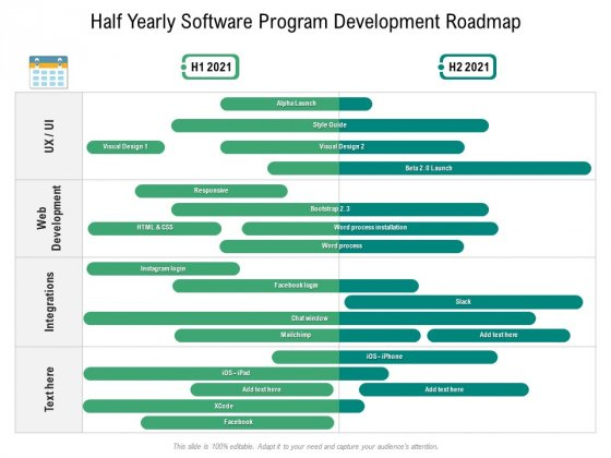Half Yearly Software Program Development Roadmap Summary