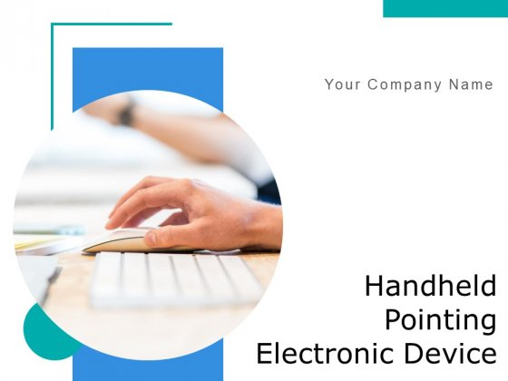 Hand Held Pointing Electronic Device Employee Ppt PowerPoint Presentation Complete Deck